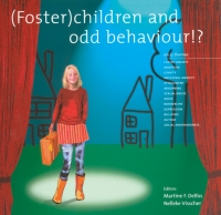 (foster) children and odd behaviour!?