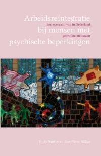 Arbeidsreïntegratie bij mensen met psychische beperkingen