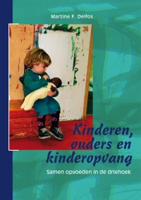 Kinderen, ouders en kinderopvang