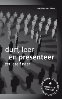 Durf, Leer en Presenteer - studie-editie