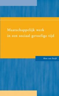 Maatschappelijk werk in een sociaal gevoelige tijd