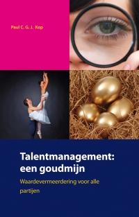 Talentmanagement: een goudmijn