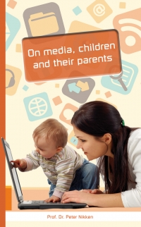 On media, children and their parents
