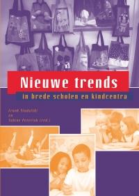 Nieuwe trends in brede scholen en kindcentra