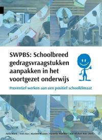 SWPBS: Schoolbreed gedragsvraagstukken aanpakken<br> in het voortgezet onderwijs
